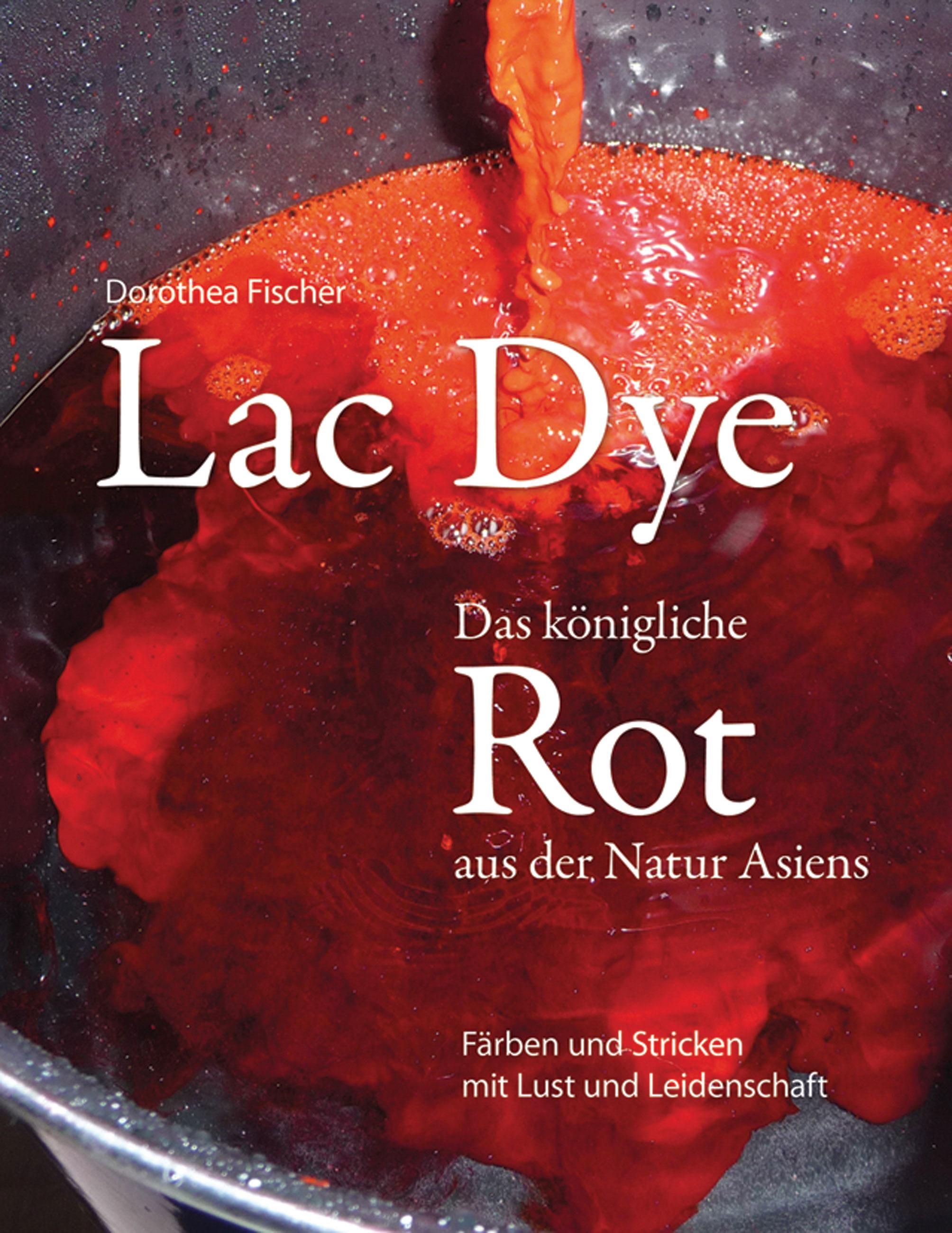 Lac Dye – Das königliche Rot aus der Natur Asiens